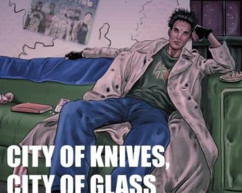 City of Knives, City of Glass